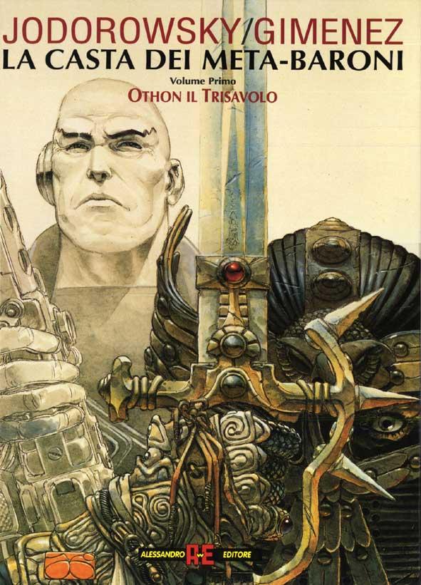 ALESSANDRO EDITORE - LA CASTA DEI META-BARONI 1, OTHON IL TRISAVOLO