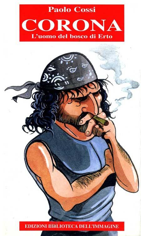 Fumetti e montagna - Pagina 3 Corona_uomo_del_bosco001