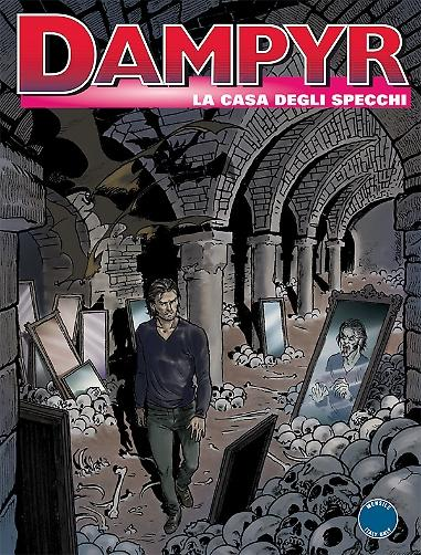 Fumetti bonelli editore collana dampyr - La casa degli specchi ...