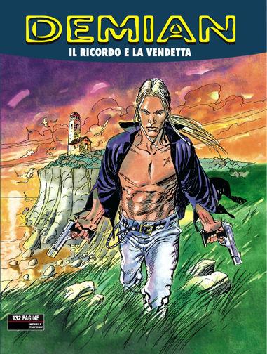 BONELLI EDITORE - DEMIAN 1, IL RICORDO E LA VENDETTA