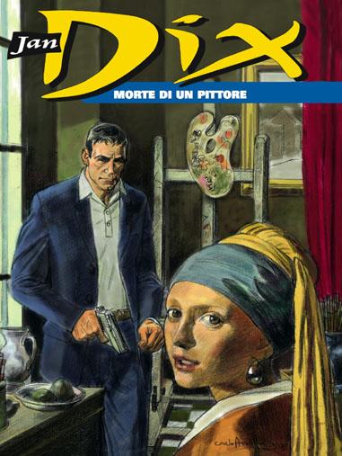 BONELLI EDITORE - JAN DIX 1, Morte di un pittore