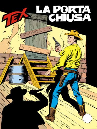 Bonelli Editore Tex Gigante 302 La Porta Chiusa