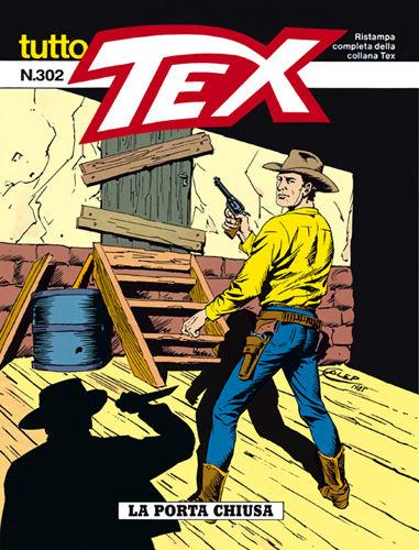 Bonelli Editore Tutto Tex 302 La Porta Chiusa