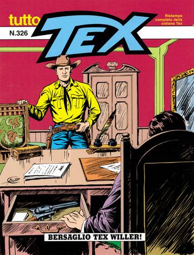 materiali di alta qualità sconto più votato sconto più votato BONELLI EDITORE - TUTTO TEX 326, Bersaglio Tex Willer!