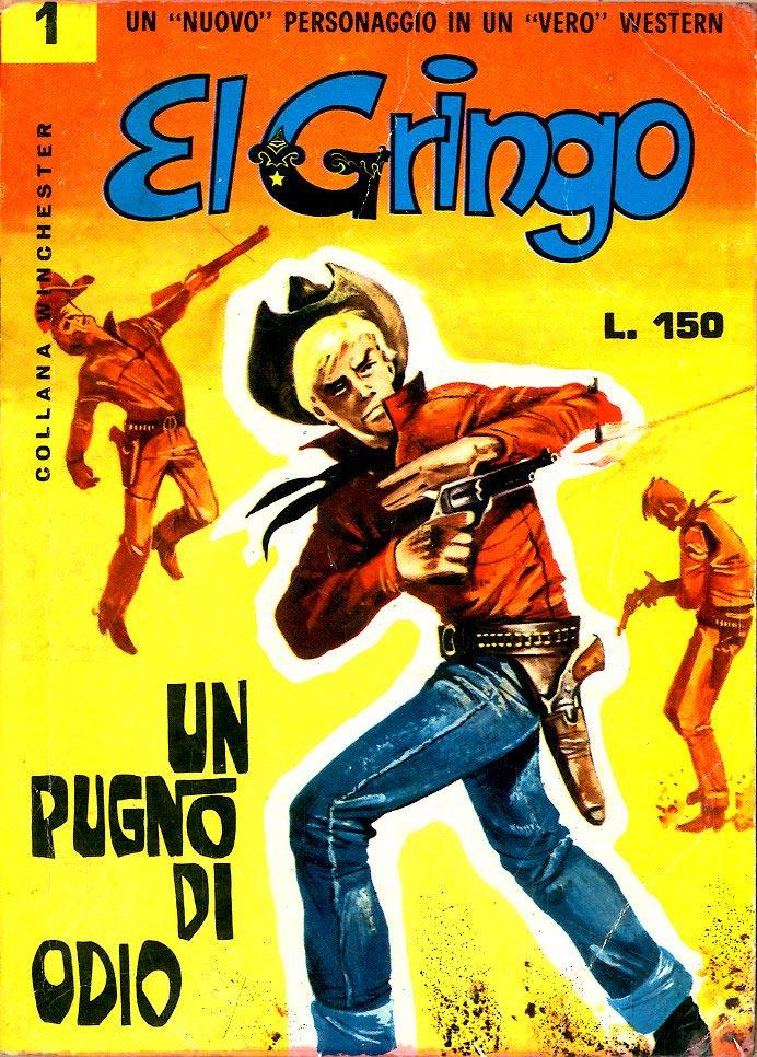 CORNO EDITORIALE - EL GRINGO 1, EL GRINGO 1