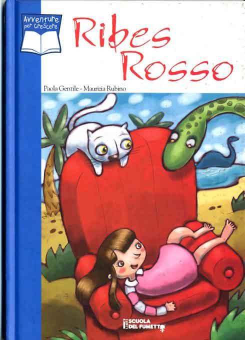 Fumetti libri scuola del fumetto collana ribes rosso for Libri scuola