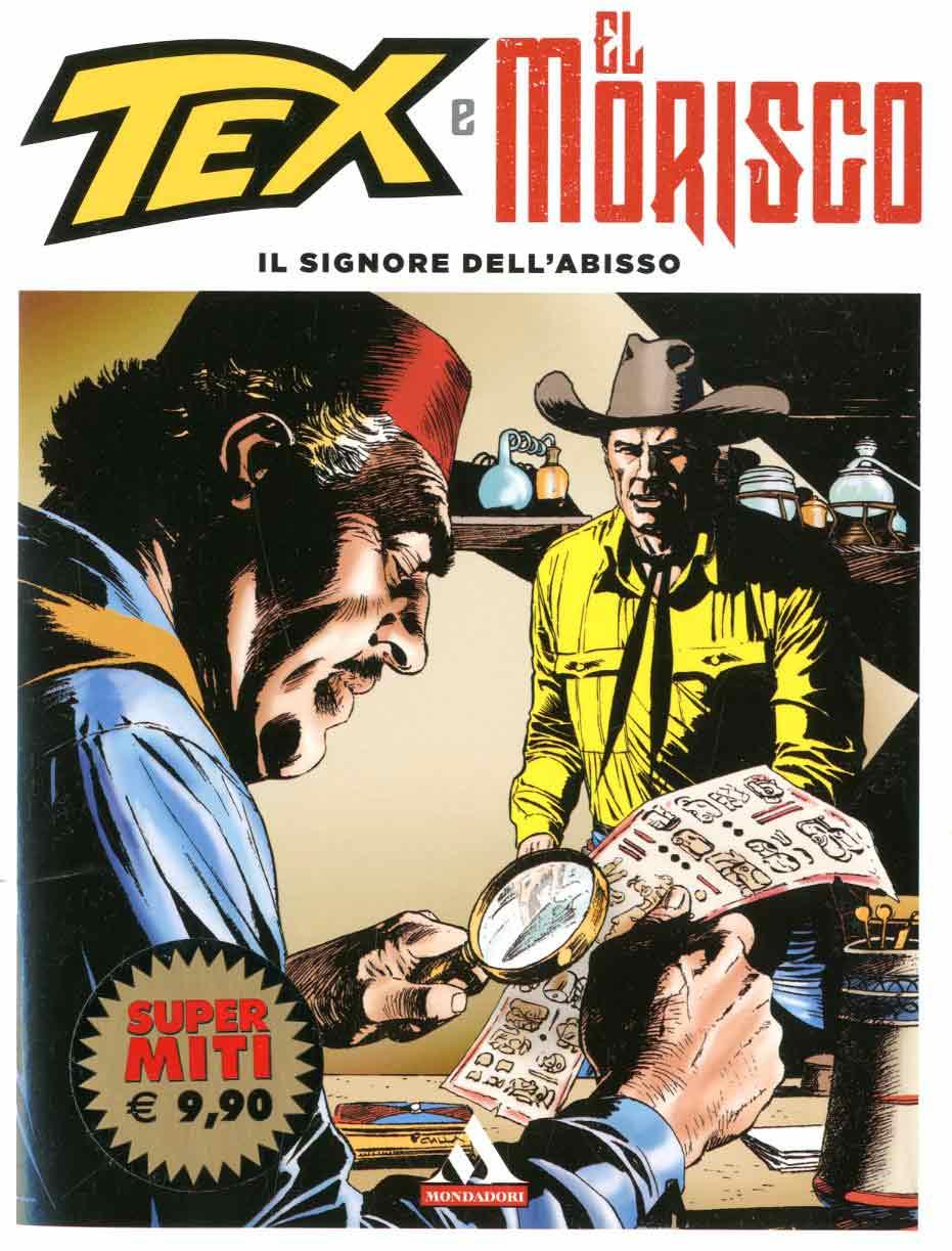 MONDADORI EDITORE - SUPERMITI 76, TEX E EL MORISCO 1 (m5