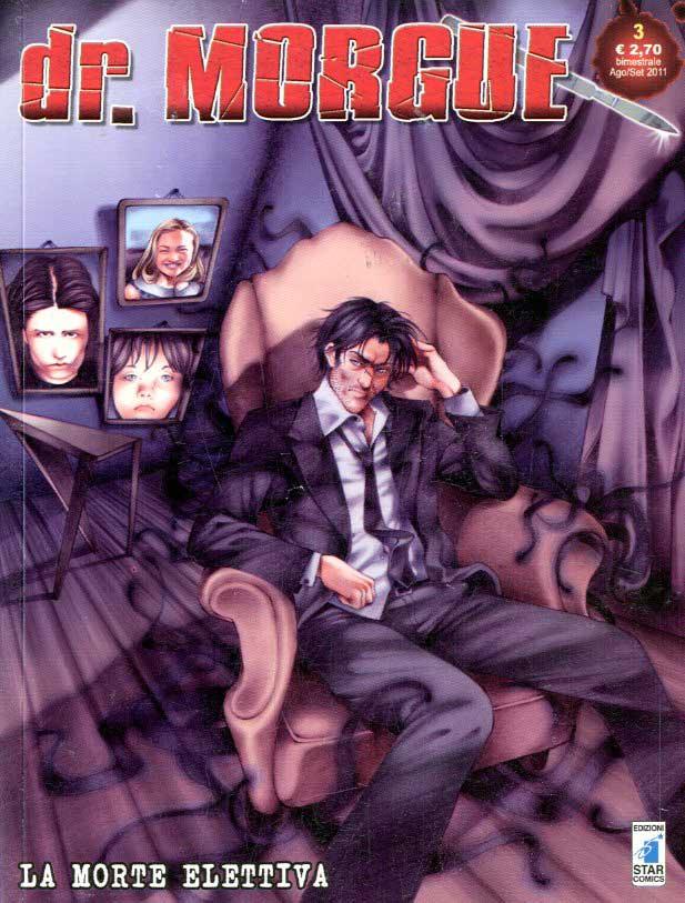 STAR COMICS - DR. MORGUE 3, LA MORTE ELETTIVA