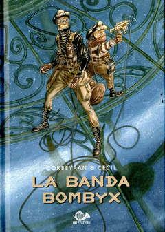 Copertina BANDA BOMBYX n. - LA BANDA BOMBYX, 001 EDIZIONI