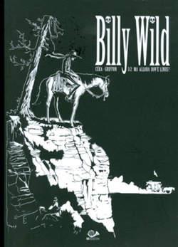 Copertina BILLY WILD (m2) n.1 - ALLA RICERCA DI LINUS, 001 EDIZIONI