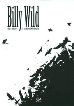 Copertina BILLY WILD (m2) n.2 - IL TREDICESIMO CAVALIERE, 001 EDIZIONI