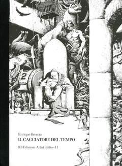 Copertina CACCIATORE DEL TEMPO artist ed n.0 - IL CACCIATORE DEL TEMPO - Artist edition 1:1, 001 EDIZIONI