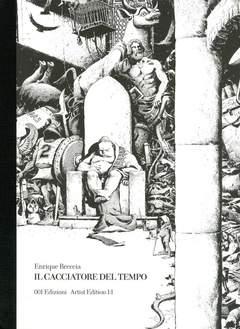 Copertina CACCIATORE DEL TEMPO signed ed n.0 - IL CACCIATORE DEL TEMPO - Artist Edition 1:1, 001 EDIZIONI