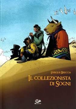 Copertina COLLEZIONISTA DI SOGNI n.0 - IL COLLEZIONISTA DI SOGNI, 001 EDIZIONI