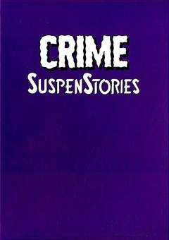 Copertina CRIME SUSPENSTORIES Cofanetto n.1 - Cofanetto Pieno - Contiene CRIME SUSPENSTORIES 1/5, 001 EDIZIONI