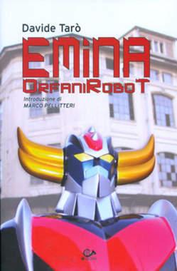 Copertina EMINA n.0 - ORFANI ROBOT, 001 EDIZIONI