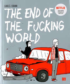 Copertina END OF FUCKING WORLD Nuova ed. n. - THE END OF THE FUCKING WORLD, 001 EDIZIONI
