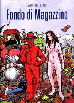 Copertina FONDO DI MAGAZZINO n.0 - FONDO DI MAGAZZINO, 001 EDIZIONI