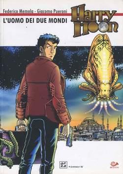 Copertina HARRY MOON n.0 - L'UOMO DEI DUE MONDI, 001 EDIZIONI