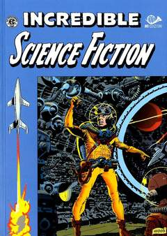 Copertina INCREDIBILE SCIENCE FICTION n.0 - BIBLIOTECA EC COMICS, 001 EDIZIONI