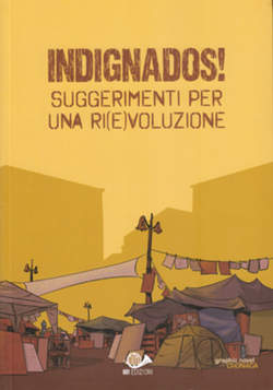Copertina INDIGNADOS! n.0 - SUGGERIMENTI PER UNA RI(E)VOLUZIONE, 001 EDIZIONI
