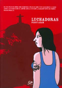 Copertina LUCHADORAS n.0 - LUCHADORAS, 001 EDIZIONI