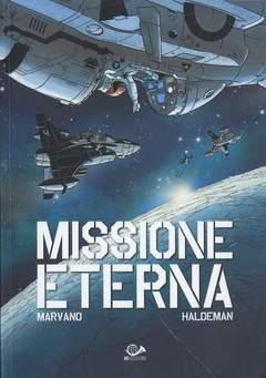 Copertina MISSIONE ETERNA n.0 - MISSIONE ETERNA, 001 EDIZIONI