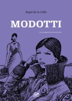 Copertina MODOTTI n.2 - UNA PROTAGONISTA DEL SECOLO BREVE, 001 EDIZIONI