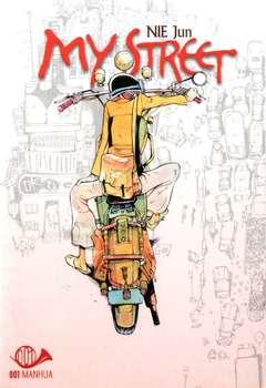 Copertina MY STREET n.1 - MY STREET, 001 EDIZIONI