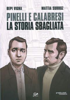 Copertina PINELLI E CALABRESI n.0 - LA STORIA SBAGLIATA, 001 EDIZIONI