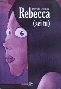 Copertina REBECCA (SEI TU) n.0 - REBECCA (SEI TU), 001 EDIZIONI