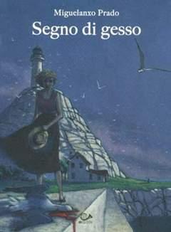 Copertina SEGNO DI GESSO n.0 - SEGNO DI GESSO, 001 EDIZIONI