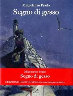 Copertina SEGNO DI GESSO Limited Edition n.0 - SEGNO DI GESSO Limited Edition + 1 Stampa, 001 EDIZIONI