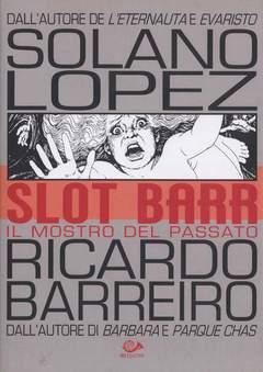 Copertina SLOT BARR (m2) n.2 - MOSTRO DEL PASSATO, 001 EDIZIONI
