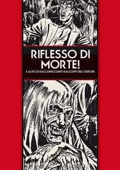 Copertina TALES FROM THE CRYPT Ampl.#1 V n. - RIFLESSO DI MORTE! - Edizione Ampliata #1 Variant, 001 EDIZIONI