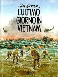 Copertina ULTIMO GIORNO IN VIETNAM n.0 - Edizione Anniversario, 001 EDIZIONI