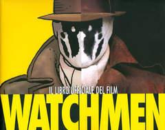 Copertina WATCHMEN  LIBRO UFFICIALE FILM n.0 - IL LIBRO UFFICIALE DEL FILM, 001 EDIZIONI