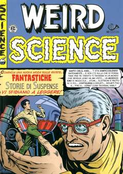 Copertina WEIRD SCIENCE (m4) n.1 - WEIRD SCIENCE, 001 EDIZIONI