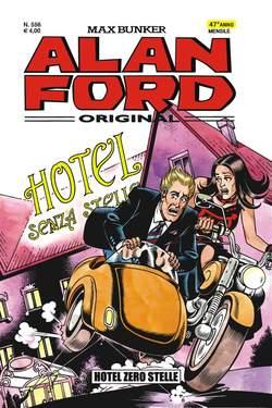 Copertina ALAN FORD n.556 - HOTEL ZERO STELLE, 1000 VOLTE MEGLIO PUBLISHING
