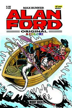 Copertina ALAN FORD n.563 - MOBY DICK, 1000 VOLTE MEGLIO PUBLISHING