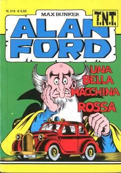 Copertina ALAN FORD TNT n.216 - UNA BELLA MACCHINA ROSSA, 1000 VOLTE MEGLIO PUBLISHING