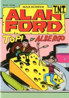 Copertina ALAN FORD TNT n.221 - TOPI D'ALBERGO, 1000 VOLTE MEGLIO PUBLISHING