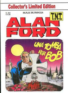 Copertina ALAN FORD TNT n.262 - UNA TOMBA PER BOB, 1000 VOLTE MEGLIO PUBLISHING