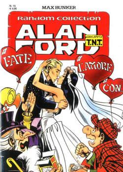 Copertina ALAN FORD TNT RANDOM COLL. n.15 - FATE L'AMORE CON..., 1000 VOLTE MEGLIO PUBLISHING