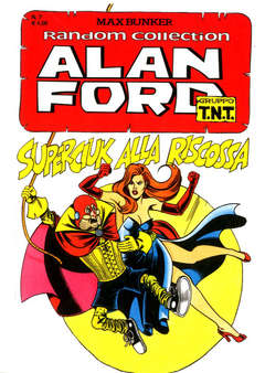 Copertina ALAN FORD TNT RANDOM COLL. n.7 - SUPERCIUK ALLA RISCOSSA, 1000 VOLTE MEGLIO PUBLISHING