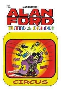 Copertina ALAN FORD TUTTO A COLORI n.29 - CIRCUS, 1000 VOLTE MEGLIO PUBLISHING