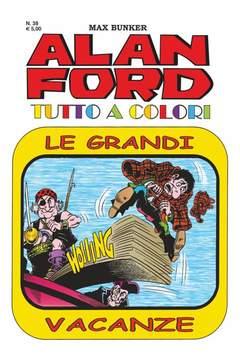 Copertina ALAN FORD TUTTO A COLORI n.38 - LE GRANDI VACANZE, 1000 VOLTE MEGLIO PUBLISHING
