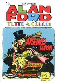 Copertina ALAN FORD TUTTO A COLORI n.53 - ARSENICO LUPON ASSAI GALANTE MOLTO LADRON, 1000 VOLTE MEGLIO PUBLISHING