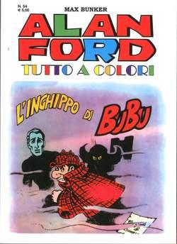 Copertina ALAN FORD TUTTO A COLORI n.54 - L'INGHIPPO DI BU-BU, 1000 VOLTE MEGLIO PUBLISHING