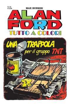 Copertina ALAN FORD TUTTO A COLORI n.55 - UNA TRAPPOLA PER IL GRUPPO TNT, 1000 VOLTE MEGLIO PUBLISHING